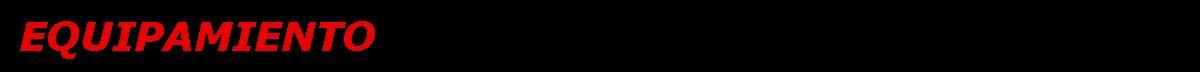 EQUIPAMIENTO
